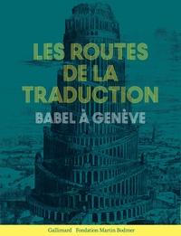 Nicolas Ducimetière et Barbara Cassin - Les routes de la traduction - Babel à Genève.