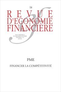 Nicolas Dufourcq - Revue d'économie financière N° 114, Juin 2014 : PME : financer la compétitivité.