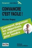 Nicolas Dugay - Convaincre c'est facile !.
