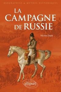 La Campagne de Russie - Nicolas Dujin |