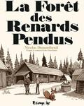 Nicolas Dumontheuil - La Forêt des Renards Pendus.