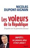 Nicolas Dupont-Aignan - Les Voleurs de la République.