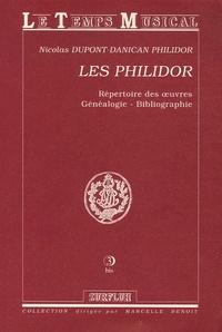 Nicolas Dupont-Danican Philidor - Les Philidor - Répertoire des oeuvres, Généalogie, Bibliographie.