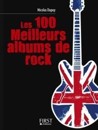 Nicolas Dupuy - Les 100 meilleurs albums de rock.
