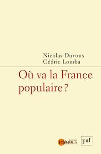 Nicolas Duvoux et Cédric Lomba - Où va la France populaire ?.