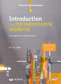 Nicolas Eber - Introduction à la microéconomie moderne - Une approche expérimentale.