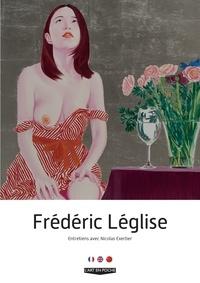 Nicolas Exertier et Frédéric Léglise - Frédéric Léglise - Edition français-anglais-chinois.