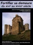 Nicolas Faucherre et Delphine Gautier - Fortifier sa demeure du XVIe au XVIIIe siècle - Actes du cinquième colloque international au château de Bellecroix, 16-18 octobre 2015.