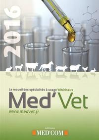 Nicolas Fauchier - Med'Vet - Le recueil des spécialités à usage vétérinaire.