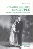 Nicolas Favez - L'examen clinique du couple - Théories et instruments d'évaluation.