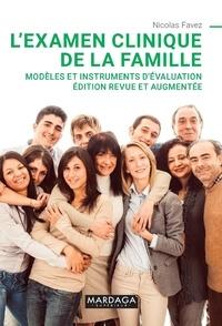 Nicolas Favez - L'examen clinique du couple - Modèles et instruments d'évaluation.