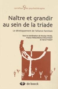 Naître et grandir au sein de la triade - Le développement de lalliance familiale.pdf