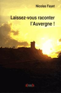 Nicolas Fayet - Laissez-vous conter l'Auvergne !.