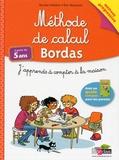 Nicolas Fédélich et Eric Monneret - Méthode de calcul Bordas - J'apprends à compter à la maison.
