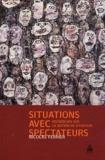 Nicolas Ferrier - Situations avec spectateurs - Recherches sur la notion de situation.