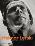 Nicolas Feuillie et Florian Ebner - Helmar Lerski - Pionnier de la lumière.
