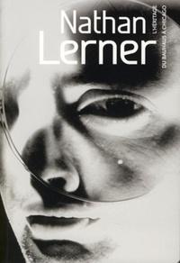 Nathan Lerner- L'héritage du Bauhaus à Chicago - Nicolas Feuillie |