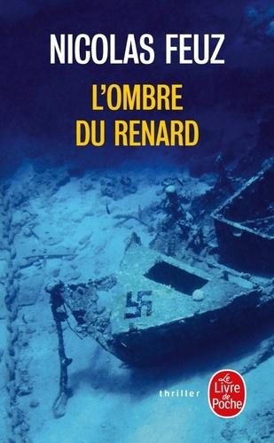 Nicolas Feuz - L'Ombre du Renard.