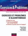 Nicolas Flasque et Helen Kassel - Exercices et problèmes d'algorithmique.