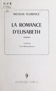 Nicolas Florence - La romance d'Élisabeth.
