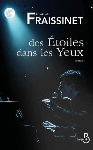 Nicolas Fraissinet - Des étoiles dans les yeux.