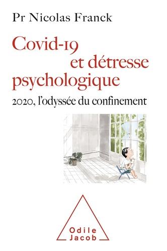 Covid-19 et détresse psychologique. 2020, l'odyssée du confinement