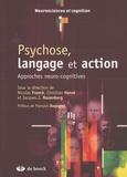 Nicolas Franck et Christian Hervé - Psychose, langage et action - Approches neuro-cognitives.