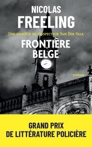 Nicolas Freeling - Frontière belge.
