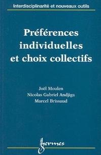 Nicolas-Gabriel Andjiga et Marcel Brissaud - Préférences individuelles et choix collectifs.