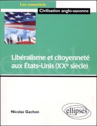 Deedr.fr Libéralisme et citoyenneté aux Etats-Unis (XXe siècle) Image