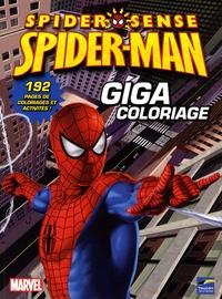 Nicolas Galy - Giga coloriage Spiderman.
