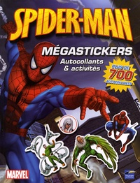 Nicolas Galy - Spider-man Mégastickers - Autocollants et activités.