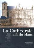 Nicolas Gautier - La cathédrale du Mans - Du visible à l'invisible.