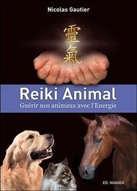 Nicolas Gautier - Reiki Animal - Guérir nos animaux avec l'Energie.