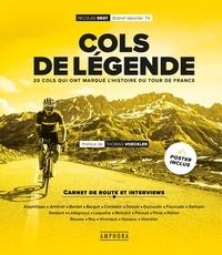 Nicolas Geay - Cols de légende - 20 cols qui ont marqué l'histoire du Tour de France.