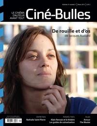 Nicolas Gendron et Michel Coulombe - Ciné-Bulles. Vol. 31 No. 1, Hiver 2013 - Le cinéma d'auteur avant tout.