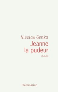 Nicolas Genka - Jeanne la pudeur.