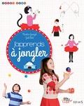 Nicolas Georget et Joël Miot - J'apprends à jongler.