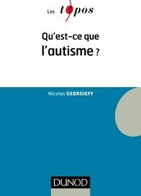 Nicolas Georgieff - Qu'est-ce que l'autisme ?.