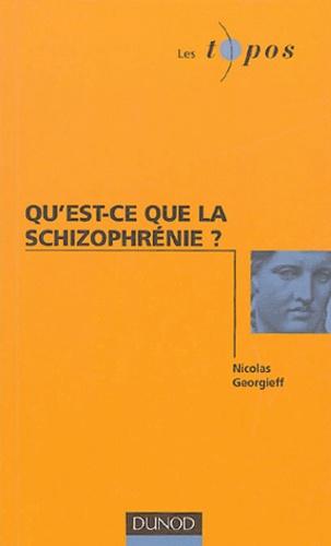 Nicolas Georgieff - Qu'est-ce que la schizophrènie ?.