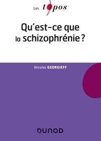 Nicolas Georgieff - Qu'est-ce que la schizophrénie ?.