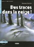 Nicolas Gerrier - Des traces dans la neige !. 1 CD audio