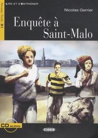 Nicolas Gerrier - Enquête à Saint-Malo. 1 CD audio