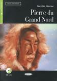 Nicolas Gerrier - La pierre du Grand Nord. 1 CD audio