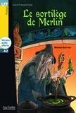 Nicolas Gerrier - Le sortilège de Merlin. 1 CD audio