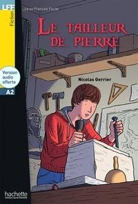 Nicolas Gerrier - Le tailleur de pierre - A2. 1 CD audio MP3