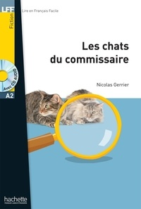 Nicolas Gerrier - Les chats du commissaire. 1 CD audio MP3