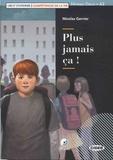 Nicolas Gerrier - Plus jamais ça !. 1 CD audio
