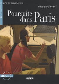Nicolas Gerrier - Poursuite dans Paris. 1 CD audio
