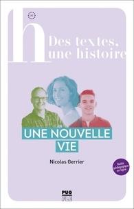 Nicolas Gerrier - Une nouvelle vie.
